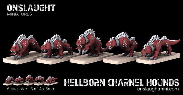 [Onslaught miniatures] Nouvelles - Page 30 Hellborn_charnel_hounds