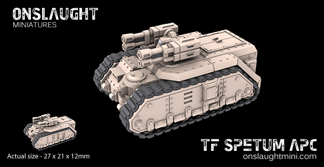 [Onslaught miniatures] Nouvelles - Page 33 Tf_spetum_apc